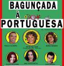 Bagunçada à Portuguesa